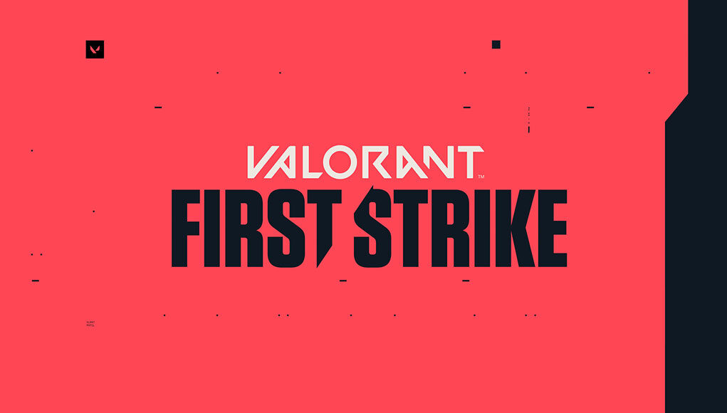 İlk Büyük VALORANT Turnuvası First Strike İçin Geri Sayım Başladı